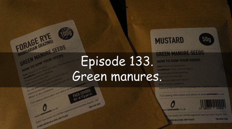 in this podcast from the veg grower podcast I discuss my thoughts on green manures