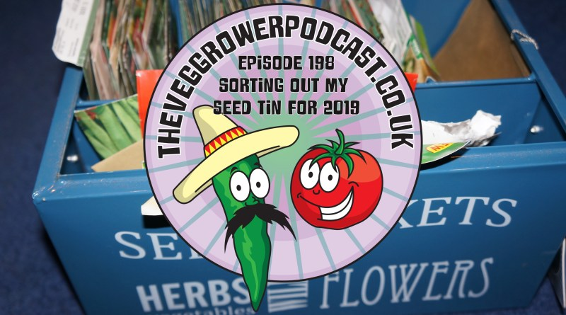 Join me in this weeks vegetable growing podcast where I discuss my thoughts while sorting out my seed tin. We also have the latest on the plots.