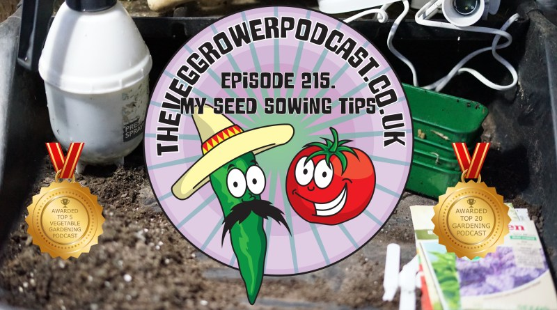 Join me in this weeks podcast where I share a few tips that I have learnt over the years for successful seed sowing. I also share the latest on the allotment and veg patch.