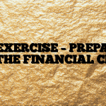 #260 EXERCISE – PREPARING FOR THE FINANCIAL CRISIS