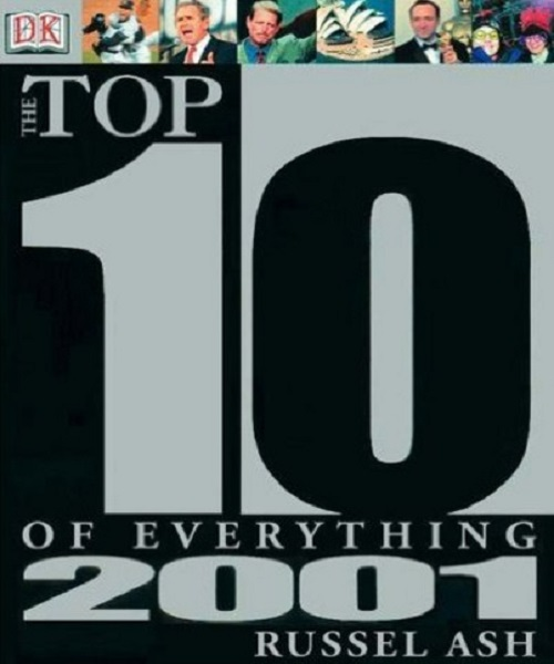 Top 10 of Everything 2001 - By Russell Ash