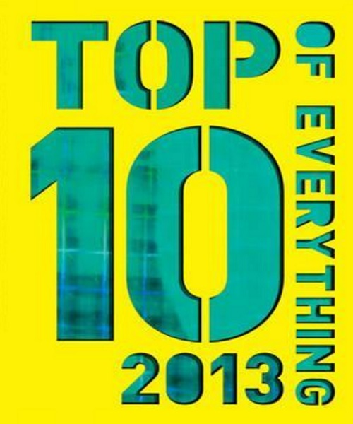 Top 10 of Everything 2013 - By Caroline Ash