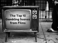 The Top 10 Gambling Scenes from Films