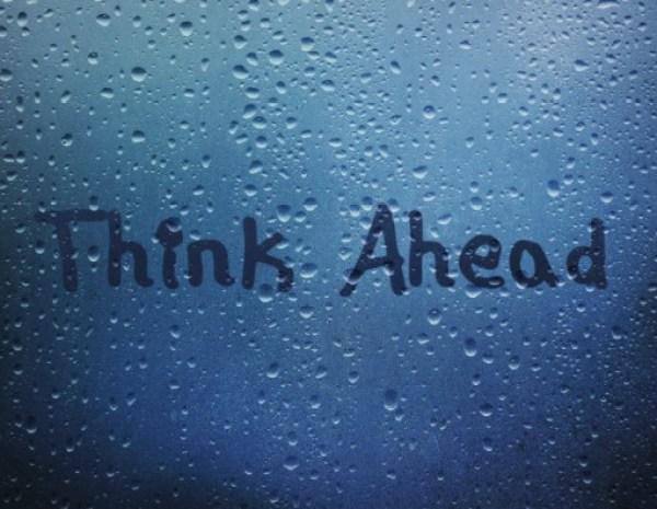 Keep On Blogging: Think Ahead