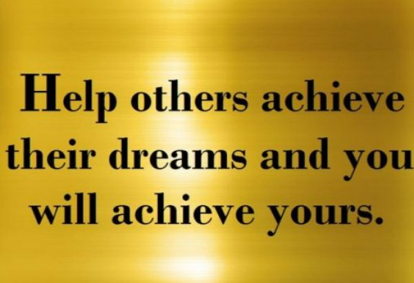 Help Others in Their Dreams