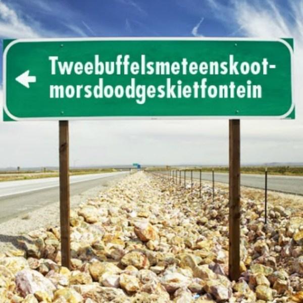 Tweebuffelsmeteenskootmorsdoodgeskietfontein, South Africa