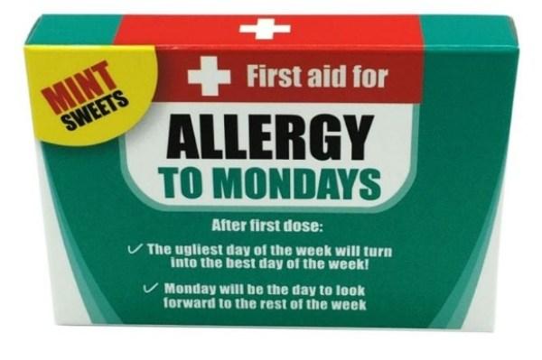 Allergy to Mondays Mints
