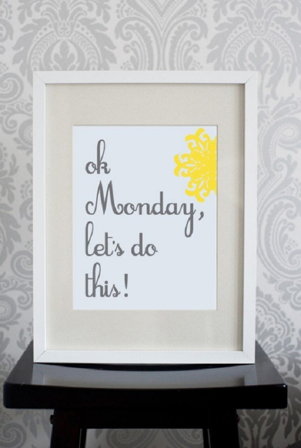 """Monday, Lets do this!"" Pixelcloud Art Prints"