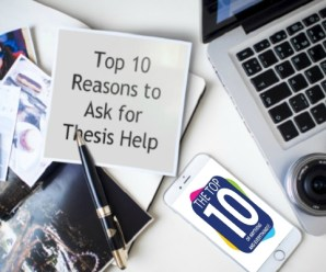 Top 10 Reasons to Ask for Thesis Help