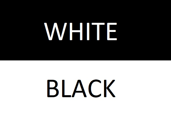 Sign 10: You Are Black or White Only