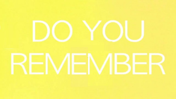 Do You Remember When...