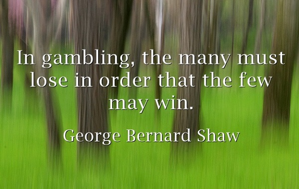 Anti-Gambling Quote