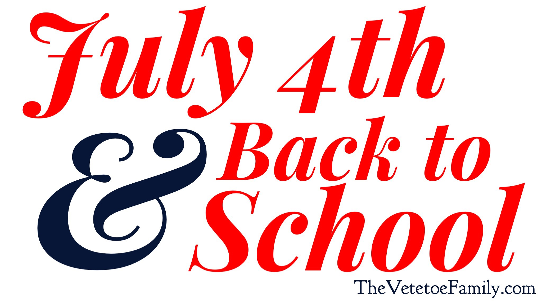 Tag/homeschooling families - July 4th And Back To School