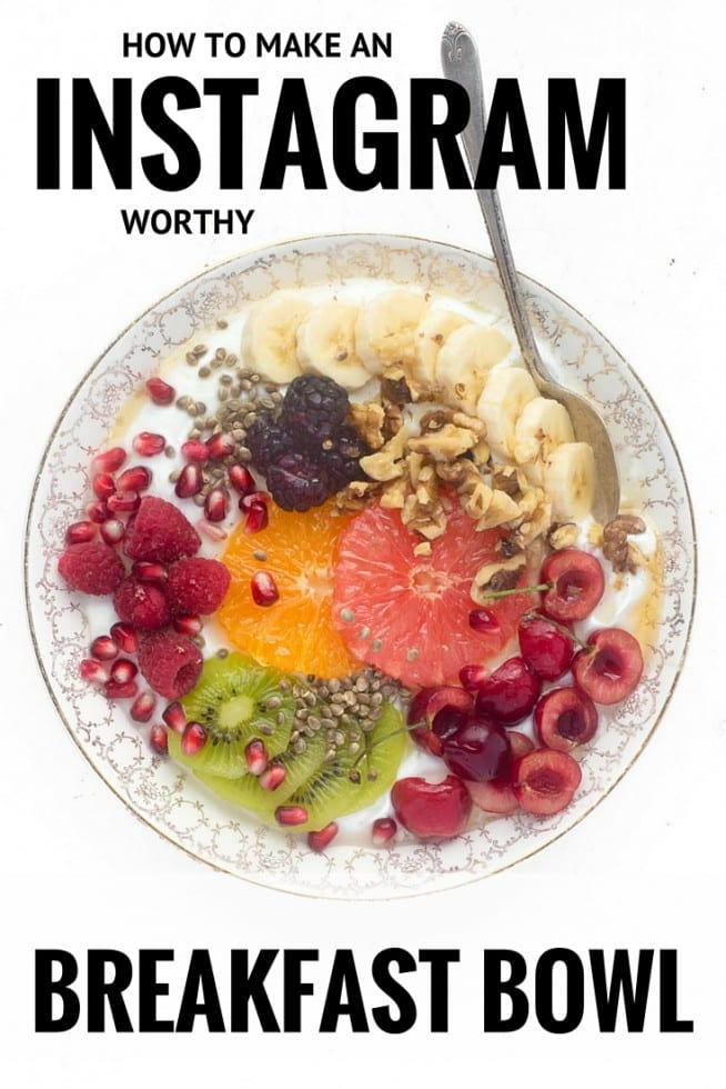 How to Make an Instagram Worthy Breakfast Bowl that's not only beautiful, but super healthy!