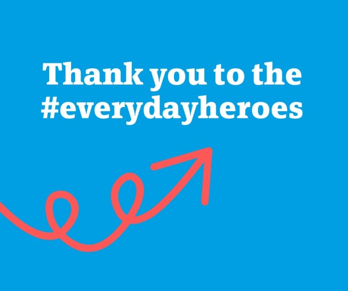 Thanking Our #EveryDayHeroes