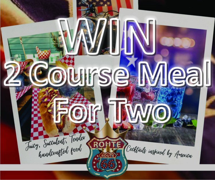 WIN A 2 Course Meal For Two