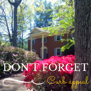 Don't Forget Curb Appeal