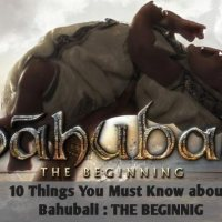 10 things to know about bahubali the beginning