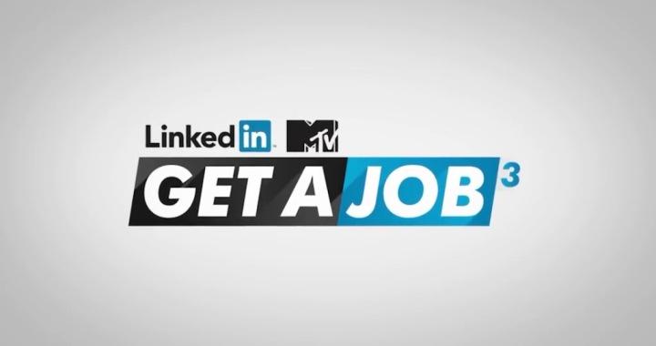 linkedin mtv get a job