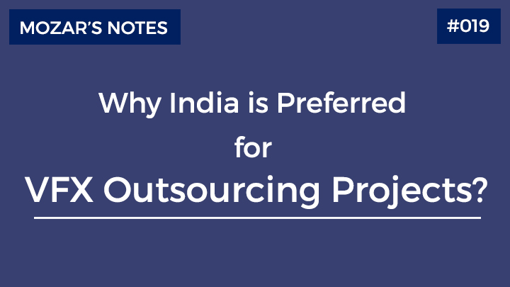 Why India is Preferred for VFX Outsourcing Projects
