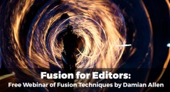 Fusion for Editors webinar Damian Allen