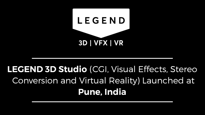Legend 3D at Pune India