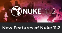 new features of nuke 11.2