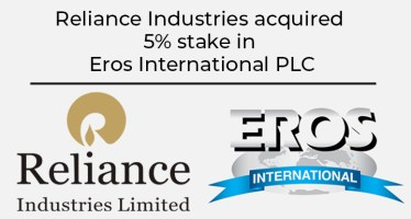 Reliance Industries acquired 5% stake in Eros International