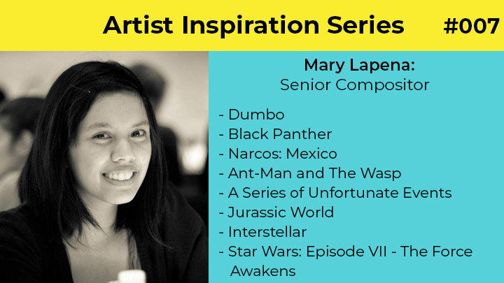Mary Lapena Visual Effects Artist and Senior Compositor