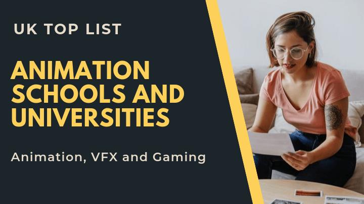 Top list of Animation Schools and Universities UK