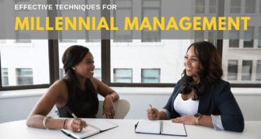 effective techniques for Millennial management