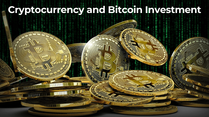 Cryptocurrency and Bitcoin Investment guide