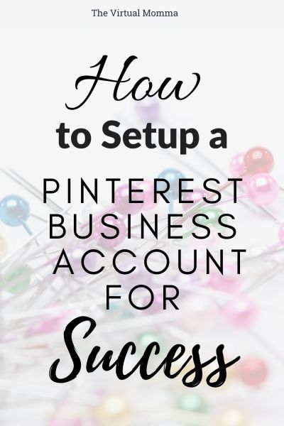 How to setup a pinterest business account for success by the virtual momma