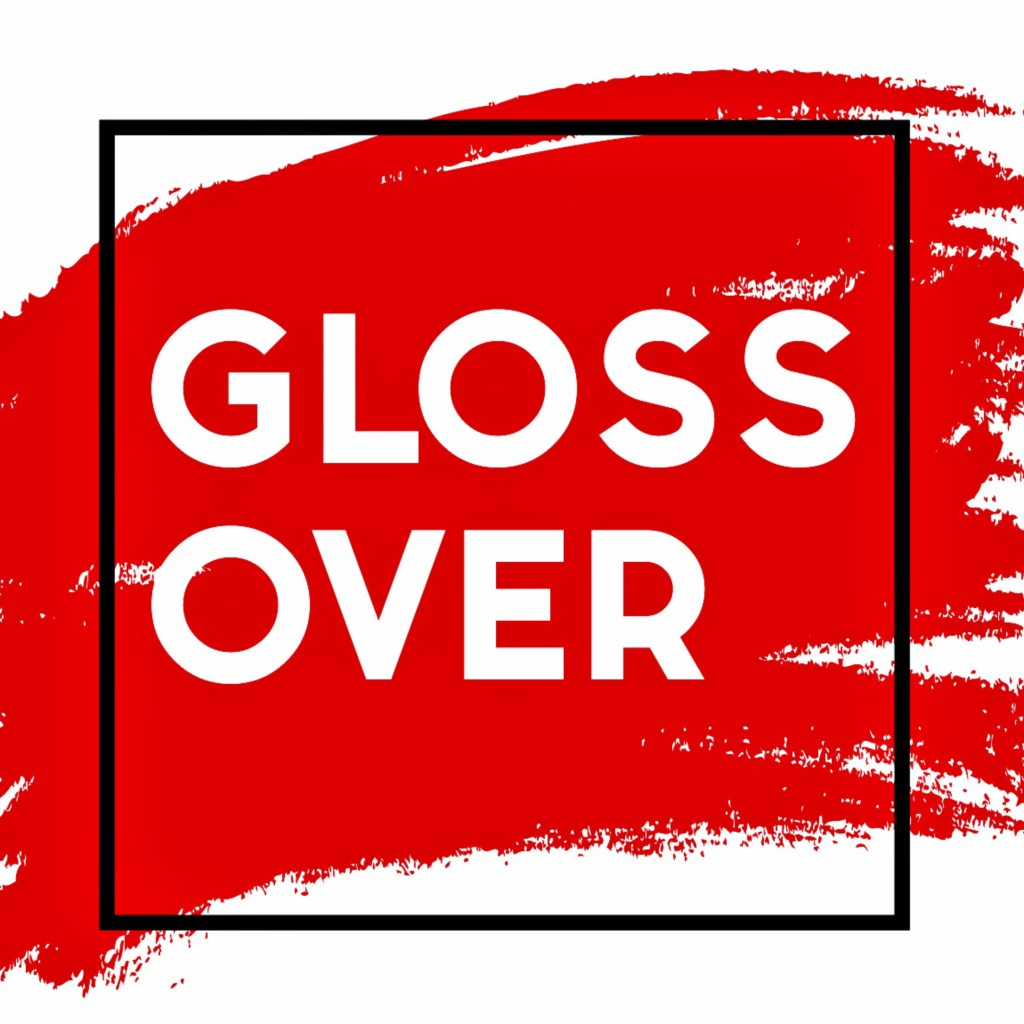 E52: Happy One Year Anniversary Gloss Over!