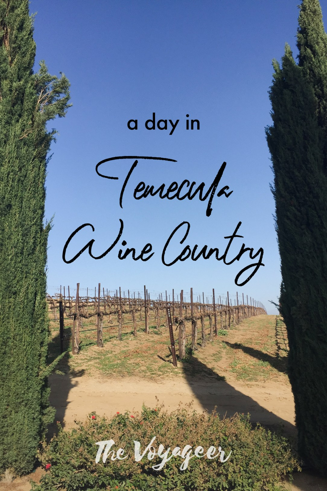 A day in Temecula Wine Country - TheVoyageer.com