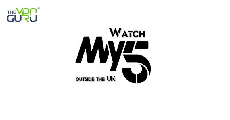 Watch Channel 5 outside the UK
