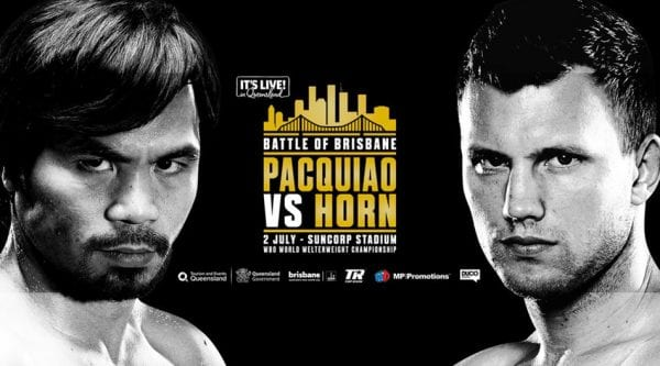 Stream Pacquiao vs Horn Live Online