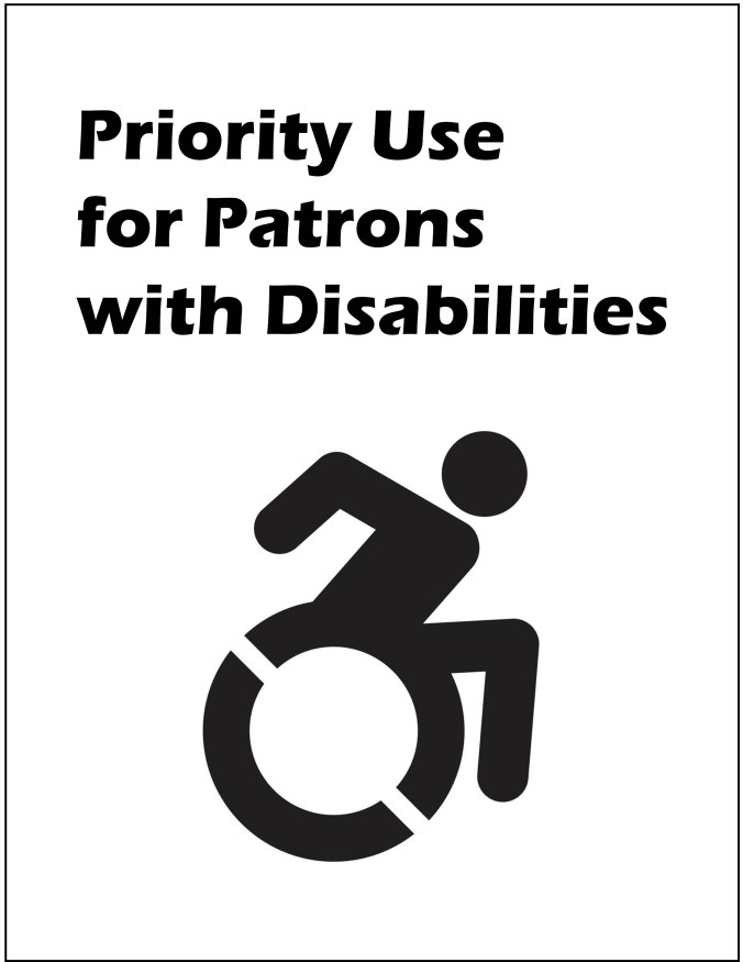 new sign that reads priority use for patrons with disabilities