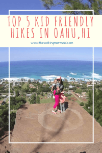 5 top kid friendly hikes in Oahu, Hawaii