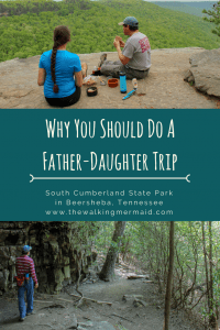 father daughter backpacking trip south cumberland state park tennessee