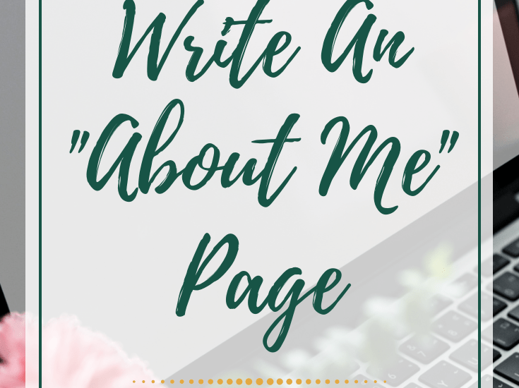"How to write an ""About Me"" page that stands out to your audience."
