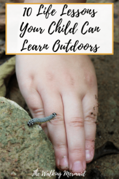 life lessons kids outdoors overlay pinterest title pin