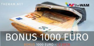 Bonus 1000 euro quando arriva