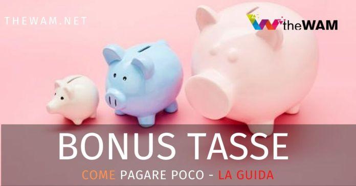 Come non pagare le tasse: bonus