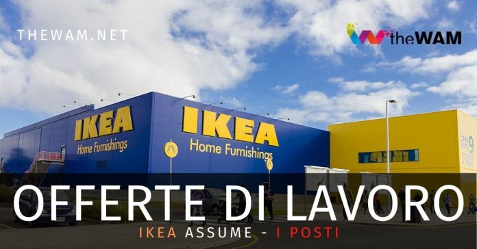 Ikea assume in tutta Italia. I posti disponibili e come candidarsi