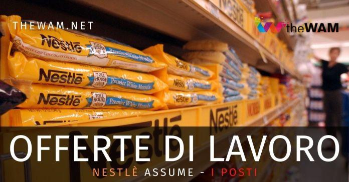 Nestlé assume in Italia e all'estero: i posti e come candidarsi
