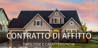 Contratto di affitto: principali tipologie e condizioni standard. Una panoramica