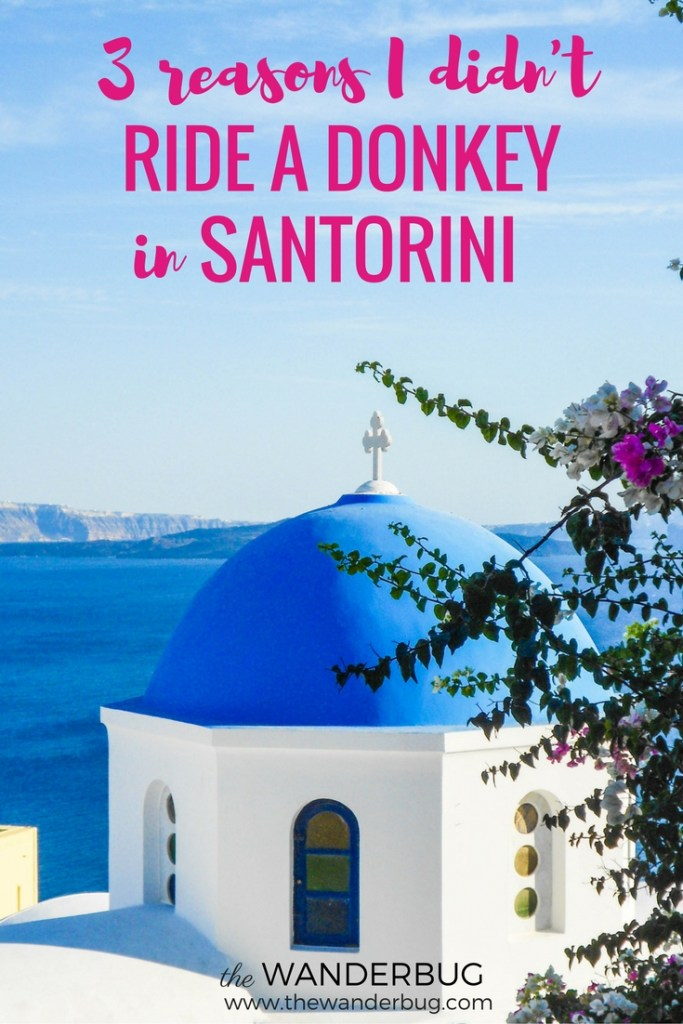 Three Reasons I didn't ride a donkey in Santorini