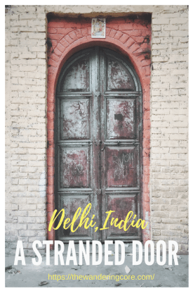 Stranded Door - Delhi, India