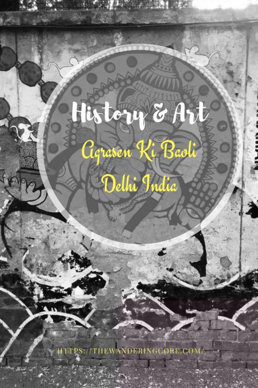 History & Art - Agrasen ki Baoli
